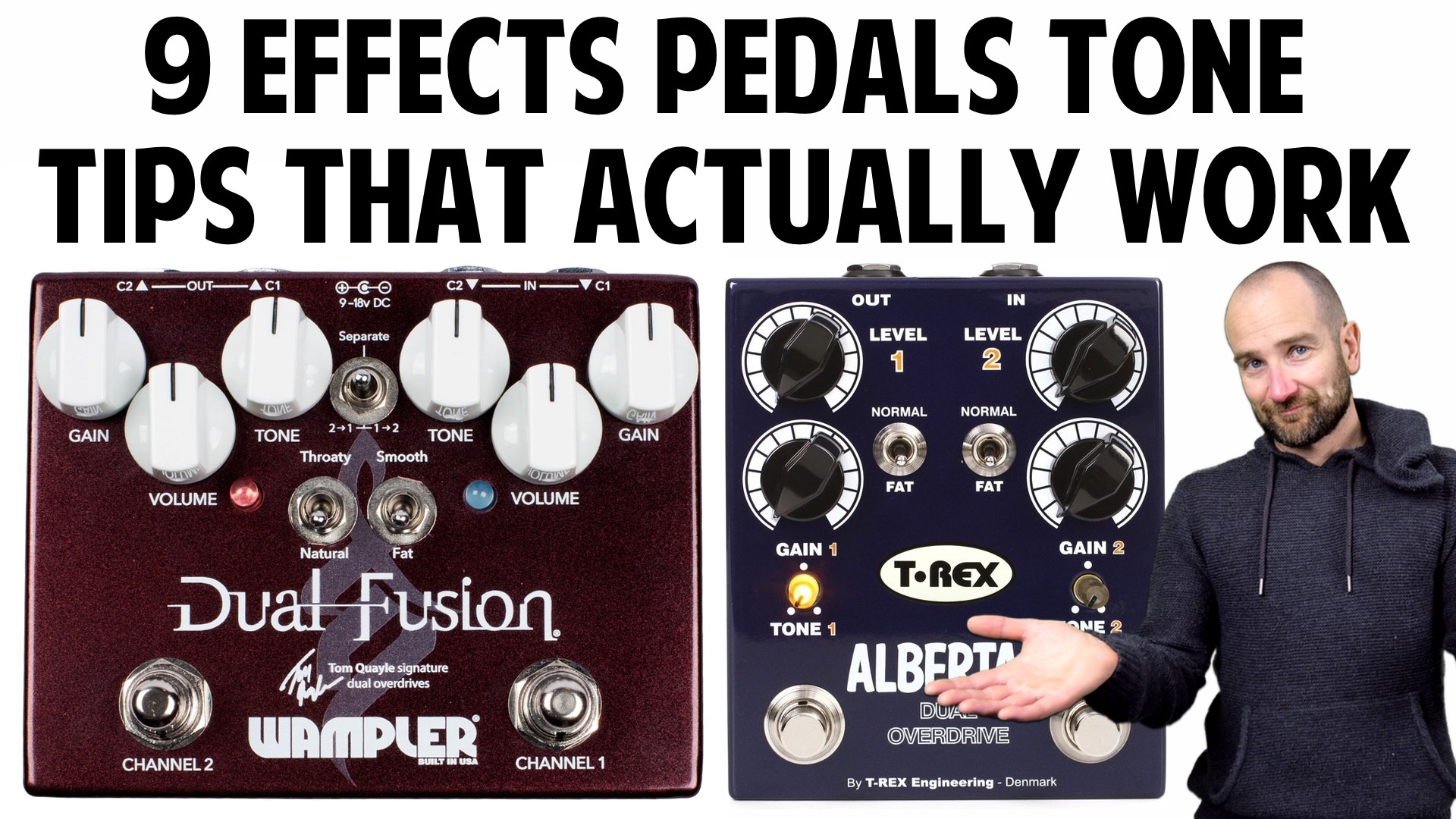 9 effects pedals tone tips that actually work