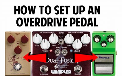 How to set up an overdrive pedal properly