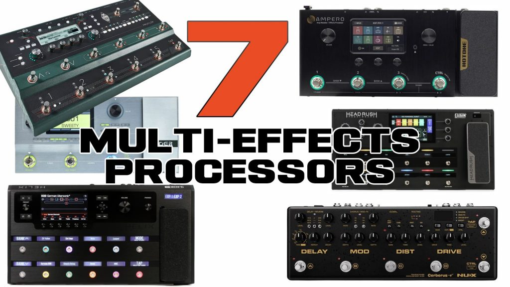 The 7 Best Multi-Effects Guitar Processor Pedals