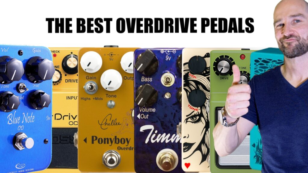 The Best Overdrive Pedals